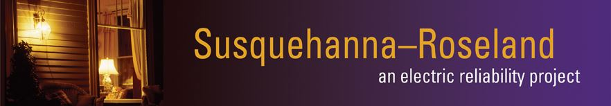 Susquehanna-Roseland an Electric Reliability Project